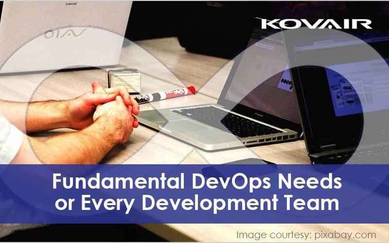 Fundamental DevOps Needs for Every Development Team