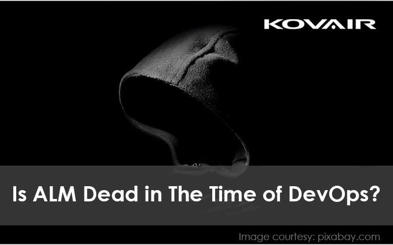 Is ALM Dead in The Time of DevOps?