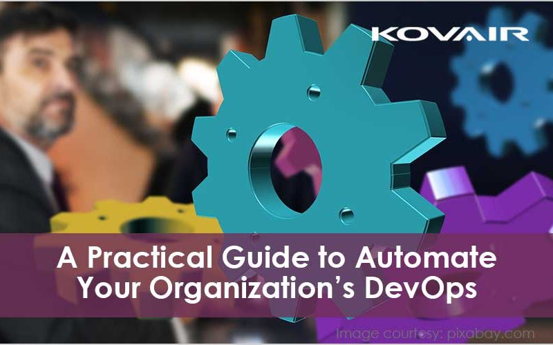 A Practical Guide to Automate Your Organization's DevOps