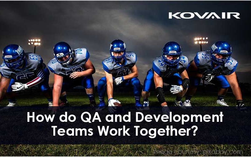 QA and Development Teams Work Together