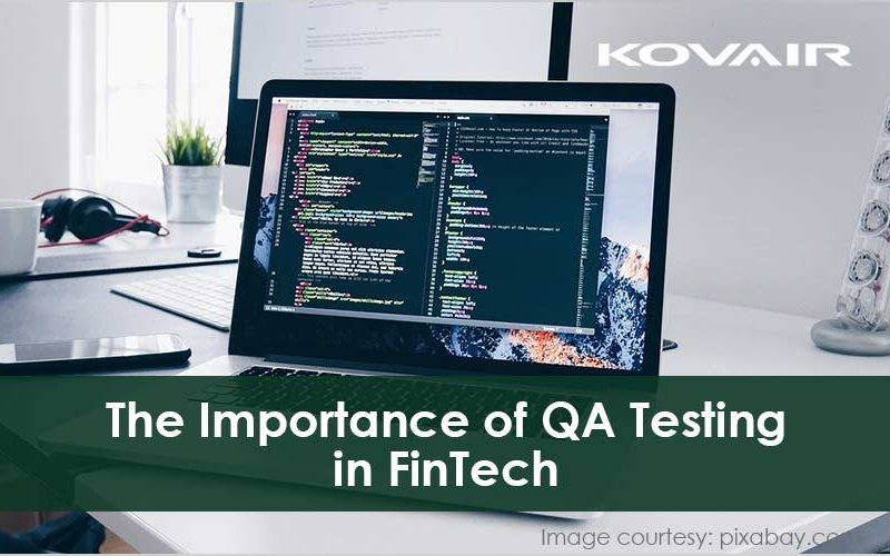 The Importance of QA Testing in Financial Technology