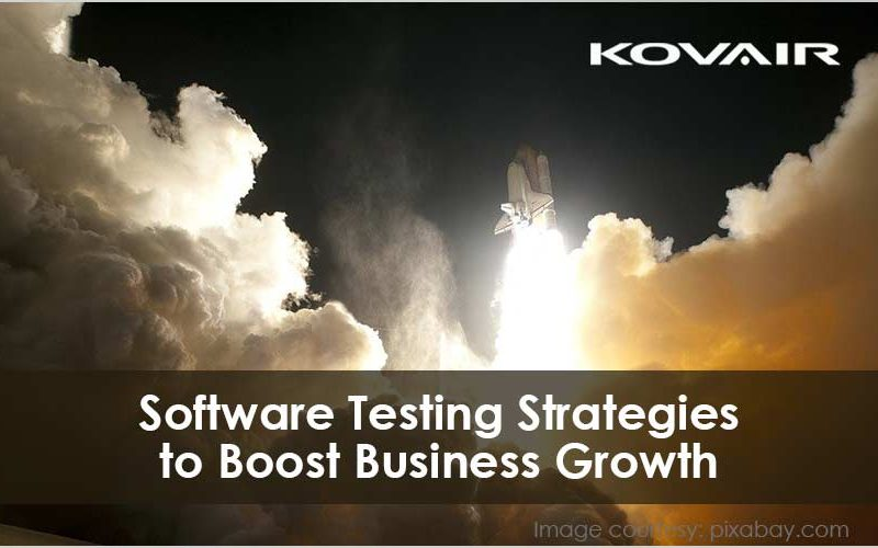 Software Testing Strategies to Boost Business Growth