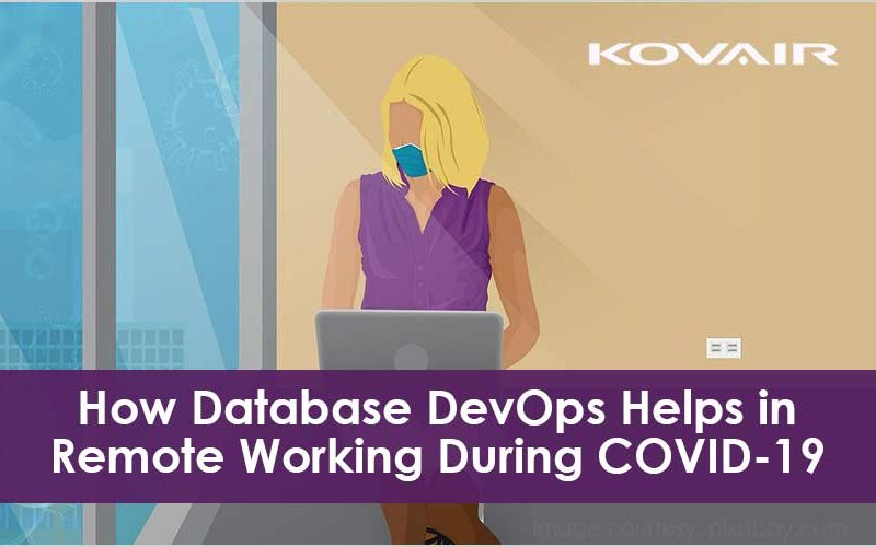 How Database DevOps Helps in Remote Working During COVID-19