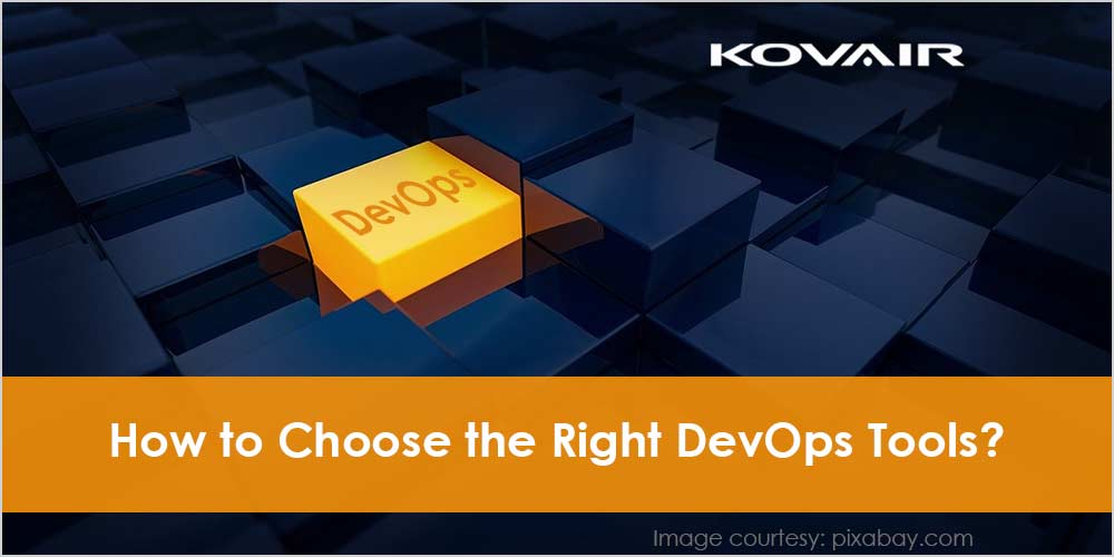 How to choose the right DevOps tools?