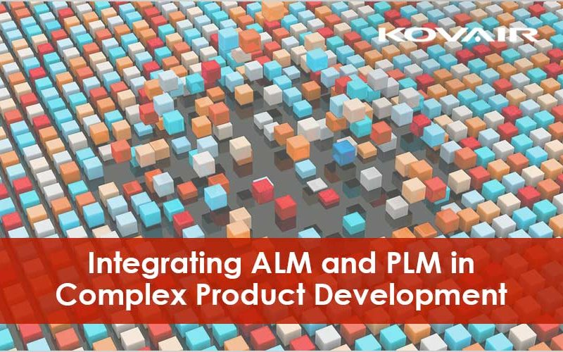 Integrating ALM and PLM in Complex Product Development