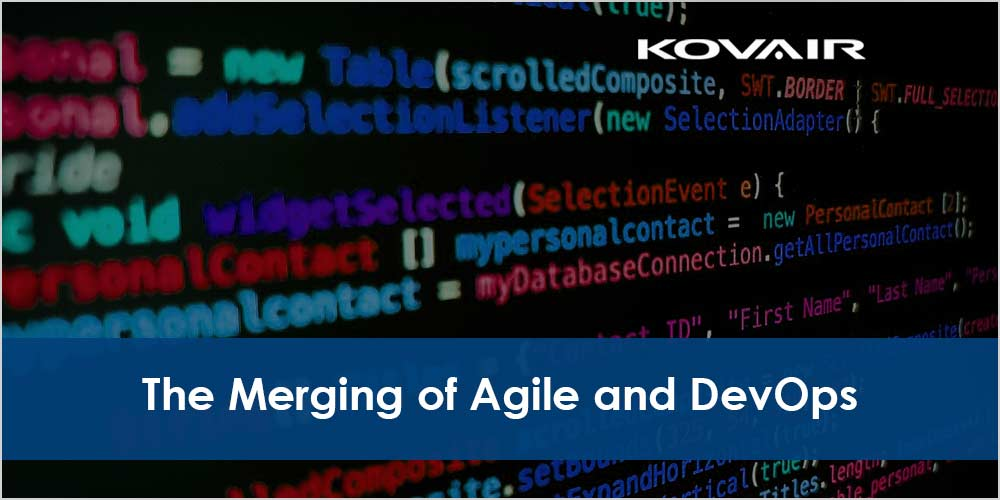The Merging of Agile and DevOps