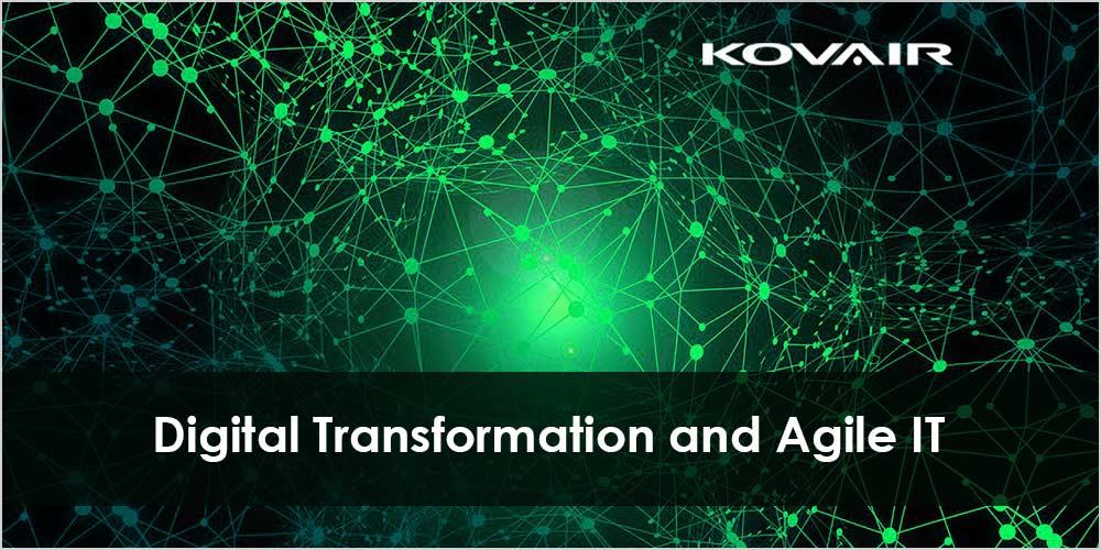 Digital Transformation And Agile IT