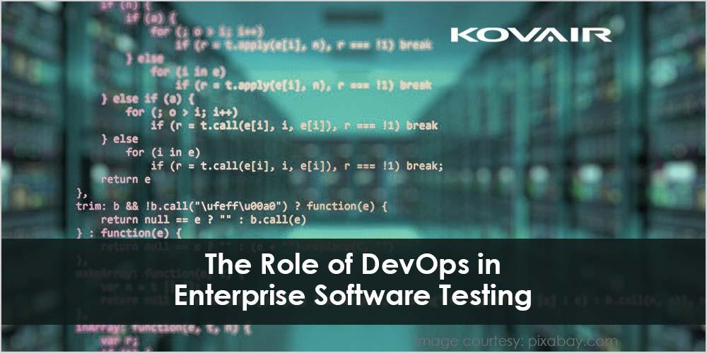 The Role of DevOps in Enterprise Software Testing