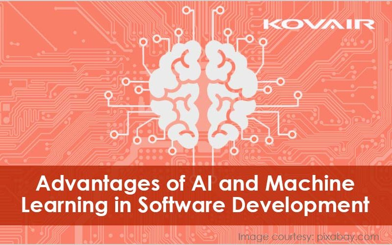 Advantages of AI and Machine Learning in Software Development