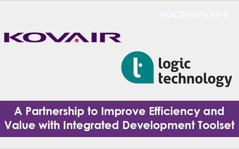 Kovair & Logic Technology Improve Efficiency & Value with Integrated Development Toolset