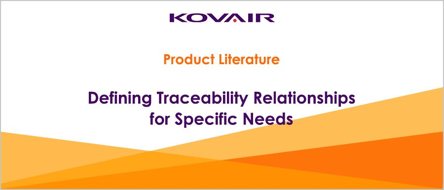 Defining Traceability Relationships for Specific Needs