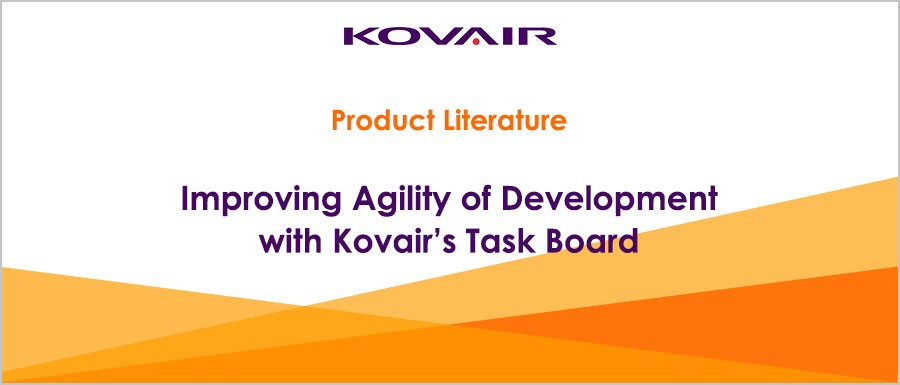 Improving Agility of Development with Kovair's Task Board
