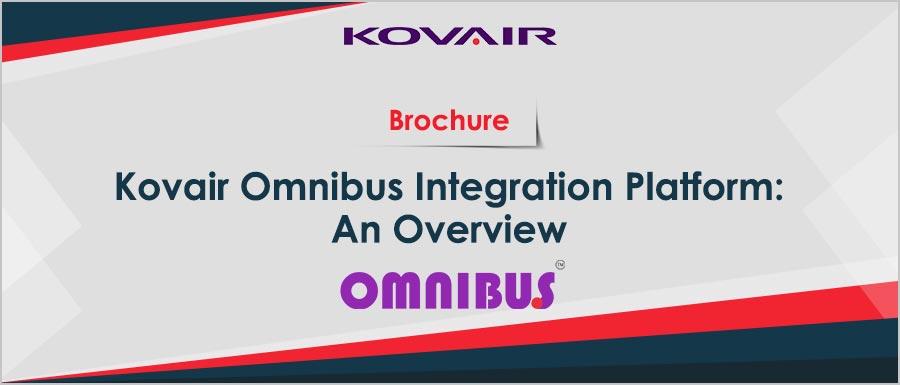 Kovair Omnibus Integration Platform: An Overview