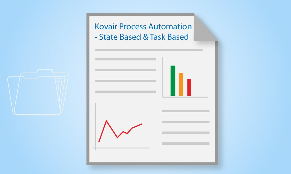 Kovair Process Automation State Based and Task Based