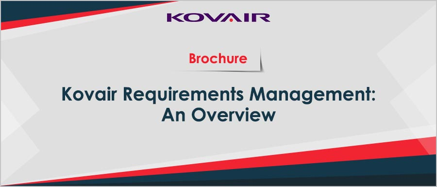 Kovair Requirements Management : An Overview