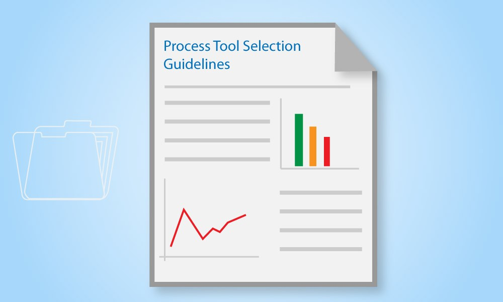 Process Tool Selection Guidelines