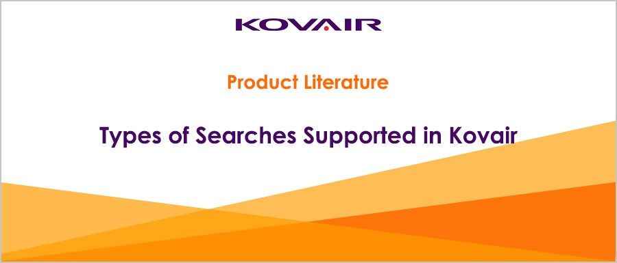 Types of Searches Supported in Kovair