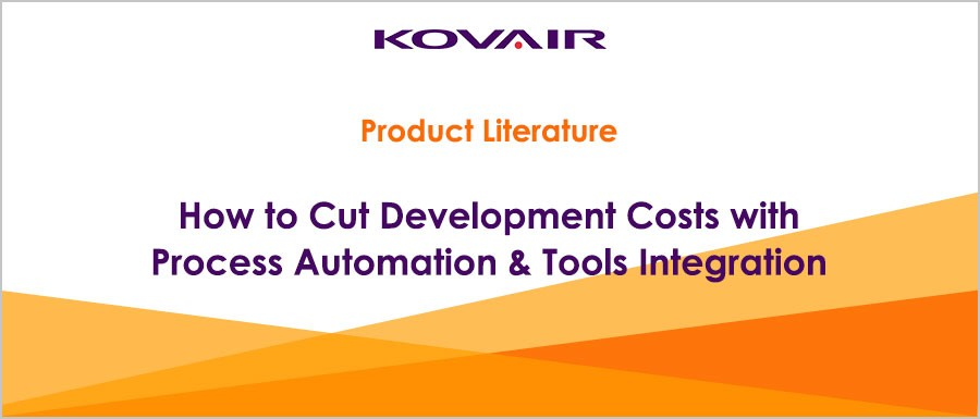 How to Cut Development Costs with Process Automation & Tools Integration