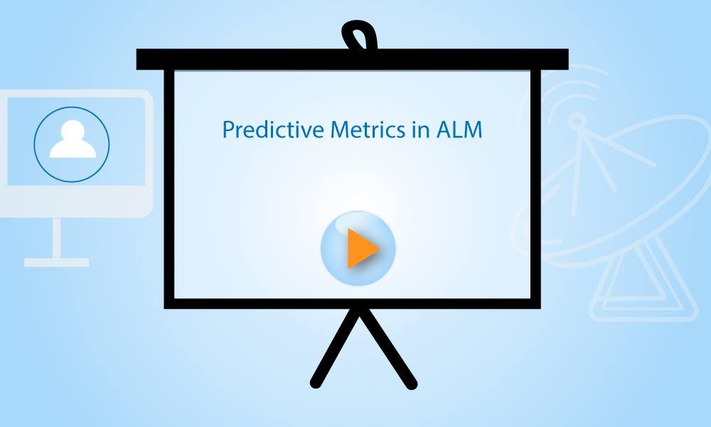 Predictive Metrics in Integrated ALM