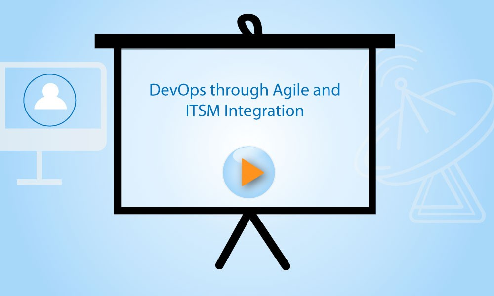 Webinar DevOps through Agile and ITSM Integration