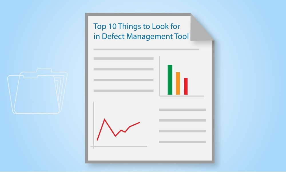 Top 10 Things to Look For in a Defect Managment Tool