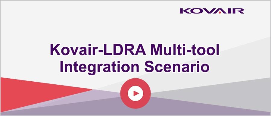 Kovair-LDRA Multi-tool Integration Scenario