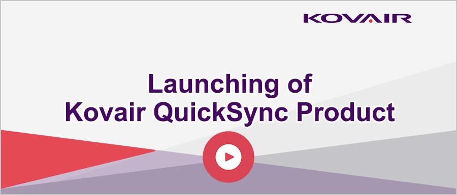Launching of Kovair QuickSync Product