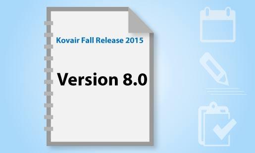Kovair Fall 2015 Release 8.0