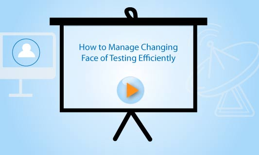 Webinar Manage Changing Face of Testing