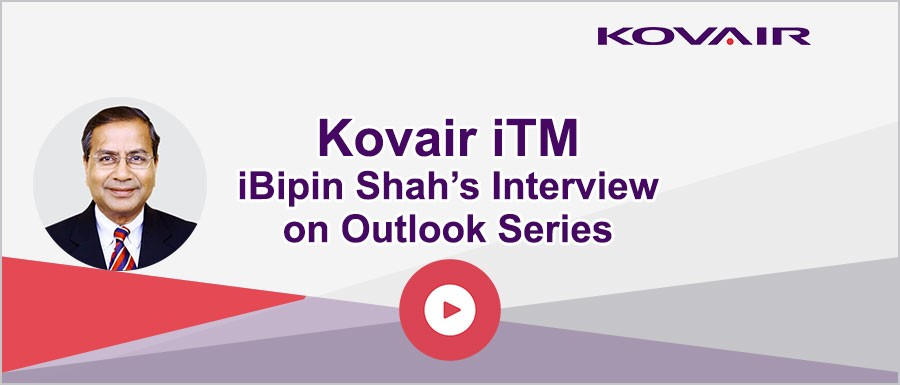 Kovair iTM – Bipin Shah's Interview on Outlook Series