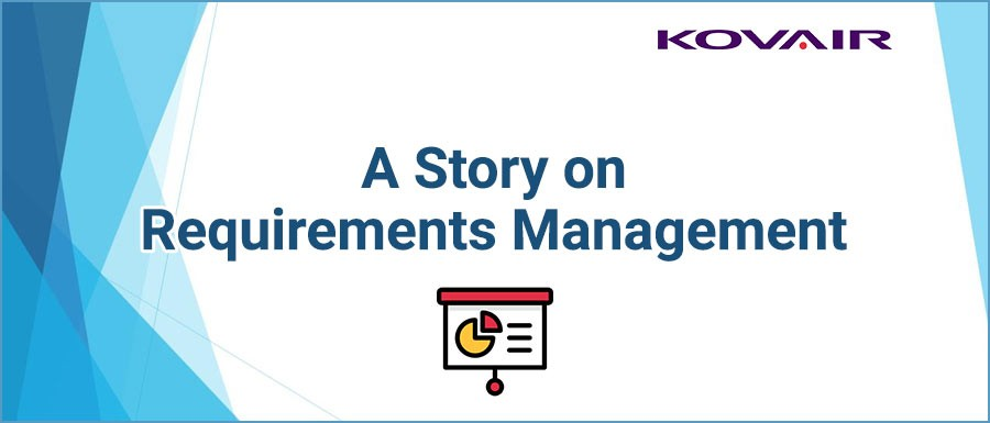 A Story on Requirements Management