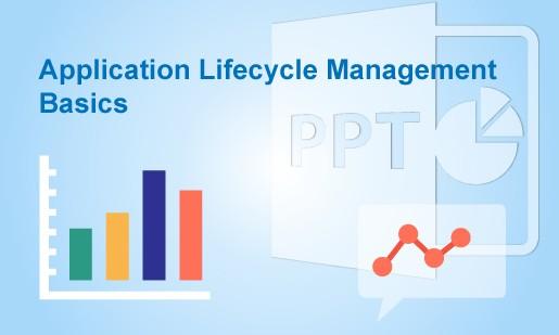 Application Lifecycle Management Basics