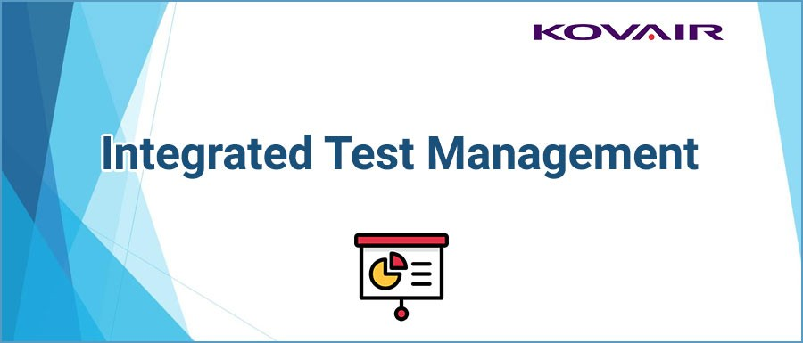 Integrated Test Management