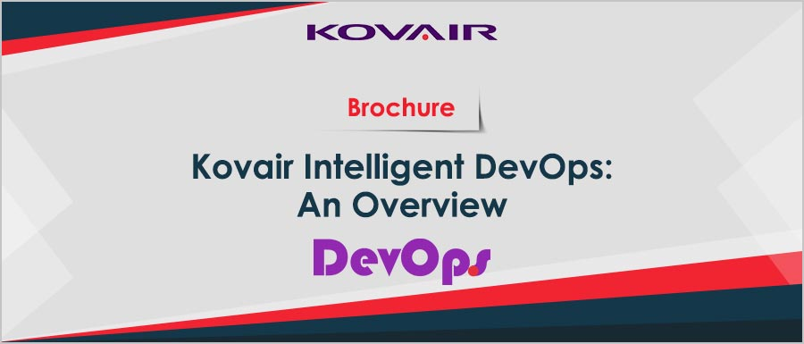 Kovair Intelligent DevOps – An Overview