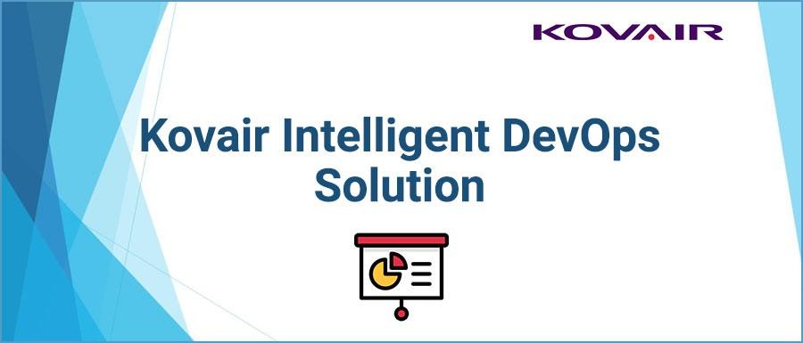 Kovair Intelligent DevOps Solution