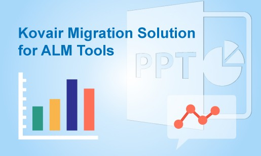 Kovair Migration Solution for ALM Tools