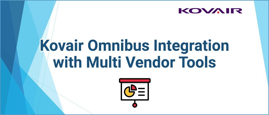 Kovair Omnibus Integration with Multi Vendor Tools