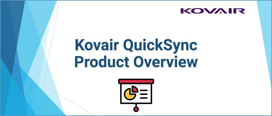 Kovair QuickSync Product Overview