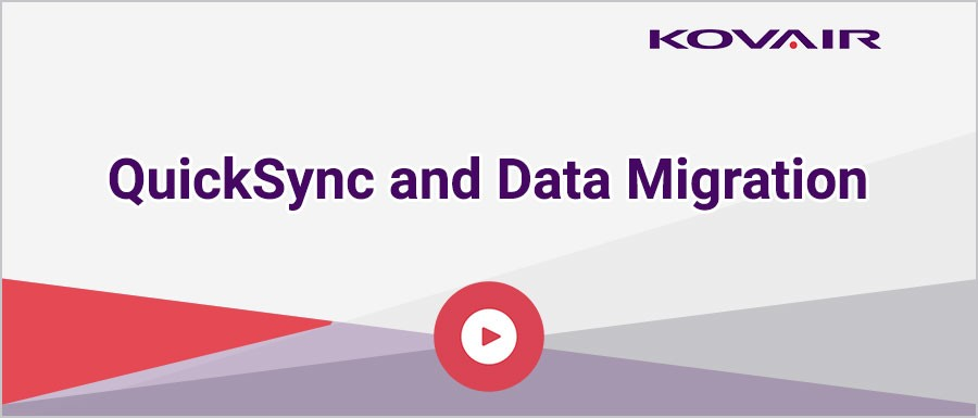 QuickSync and Data Migration
