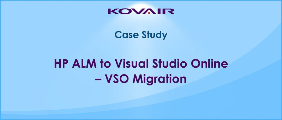 HP ALM to Visual Studio Online - VSO Migration