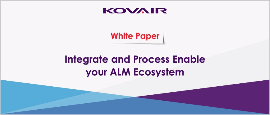 Integrate-and-Process-Enable-your-ALM-Ecosystem