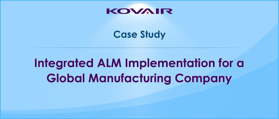 Integrated-ALM-Implementation-for-a-Global-Manufacturing-Company