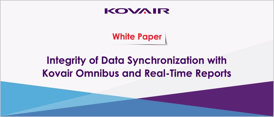 Integrity of Data Synchronization with Kovair Omnibus & Real - time Reports
