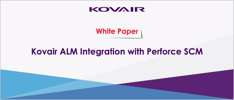 Kovair ALM Integration with Perforce SCM