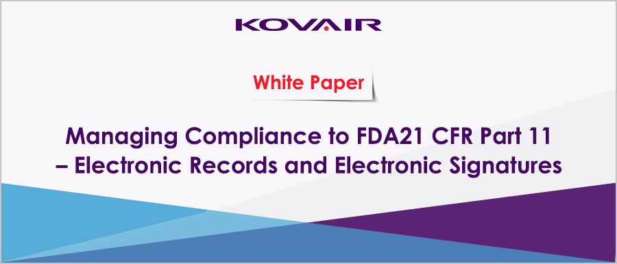 Managing Compliance to FDA21 CFR Part 11