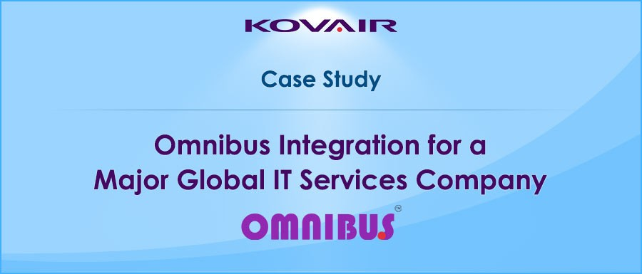 Omnibus Integration for Major Global IT Services Company