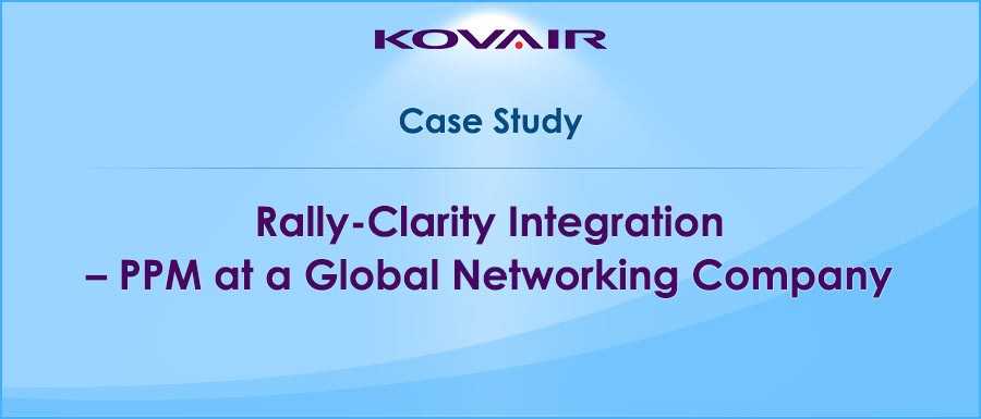 Rally Clarity Integration PPM at a Global Networking Company