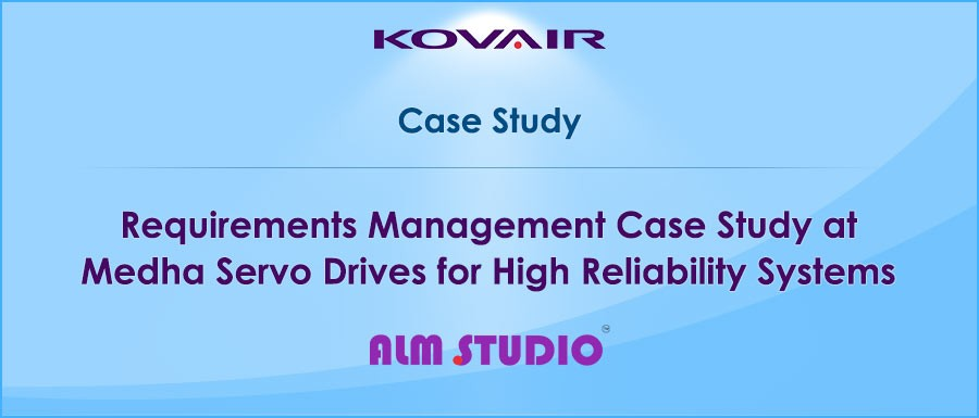 Requirements Management Case Study at Medha Servo Drives