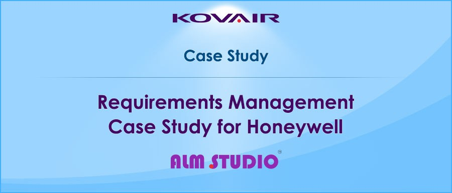 Requirements Management Case Study for Honeywell