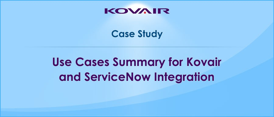 Kovair and ServiceNow Integration